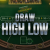 Draw High Low